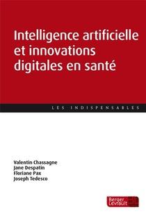 Intelligence Artificielle Et Innovations Digitales En Sante