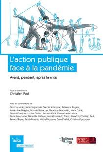 L'action Publique Face A La Pandemie : Avant, Pendant, Apres La Crise