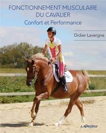 Fonctionnement Musculaire Du Cavalier : Confort Et Performance