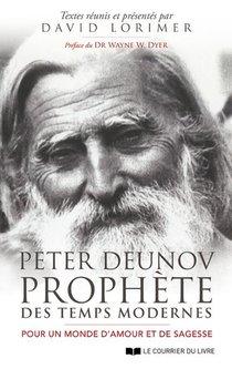 Peter Deunov, Prophete Des Temps Modernes : Pour Un Monde D'amour Et De Sagesse