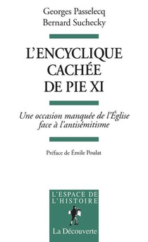 L'encyclique Cachee De Pie Xi
