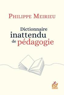 Dictionnaire Inattendu De Pedagogie