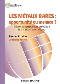 Les Metaux Rares : Opportunite Ou Menace ?