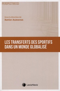 Les Transferts Des Sportifs Dans Un Monde Globalise