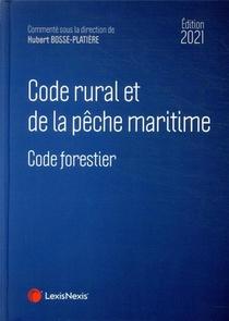 Code Rural Et De La Peche Maritime 2021 - Code Forestier