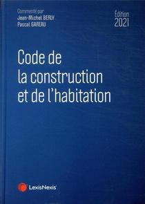 Code De La Construction Et De L'habitation (edition 2021)