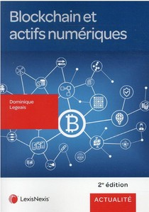 Blockchain Et Actifs Numeriques (2e Edition)