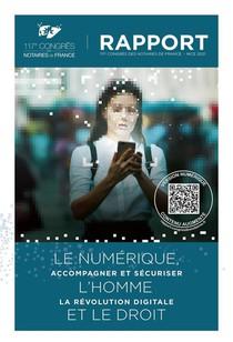 Le Numerique, L'homme Et Le Droit : Accompagner Et Securiser La Revolution Digitale