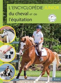 L'encyclopedie Junior Du Cheval Et De L'equitation