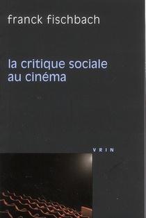 La Critique Sociale Au Cinéma