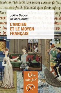 L'ancien Et Le Moyen Francais (2e Edition)