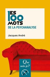 Les 100 Mots De La Psychanalyse (3e Edition)