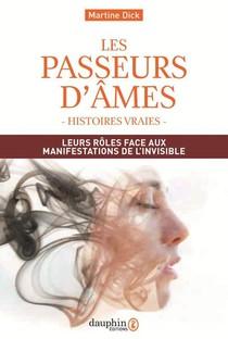Les Passeurs D'ames : Leurs Roles Face Aux Manifestations De L'invisible