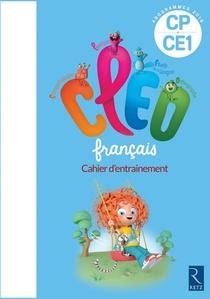 Cleo ; Francais ; Cp-ce1 ; Cahier D'entrainement