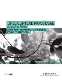 L'helicoptere Monetaire : Au-dela Du Mythe