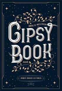 Gipsy Book T.5 ; Jusqu'a Toucher Les Etoiles