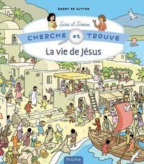 Cherche Et Trouve Sara Et Simon : La Vie De Jesus