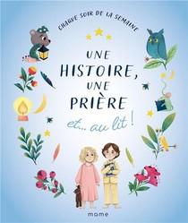 Une Histoire, Une Priere Et... Au Lit !