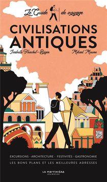Le Guide De Voyage Des Civilisations Antiques