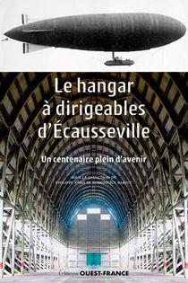 Le Hangar A Dirigeables D'ecausseville