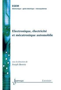 Electronique, Electricite Et Mecatronique Automobile