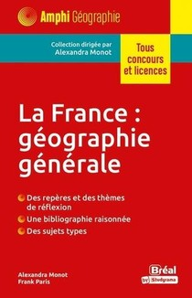 La France : Geographie Generale (2e Edition)