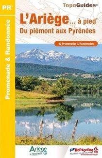 L'ariege... A Pied : Du Piemont Aux Pyrenees