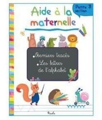 Aide A La Maternelle ; Premiers Traces