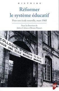 Reformer Le Systeme Educatif ; Pour Une Ecole Nouvelle ; Mars 1968