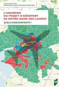 L'abandon Du Projet D'aeroport De Notre-dame-des-landes