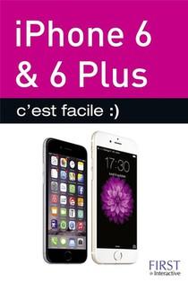 Iphone 6 & 6 Plus C'est Facile :)