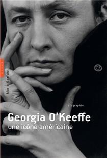 Georgia O'keeffe, Une Icone Americaine