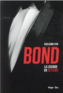 Bond : La Legende En 25 Films
