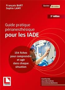 Guide Pratique Perianesthesique Pour Les Iade