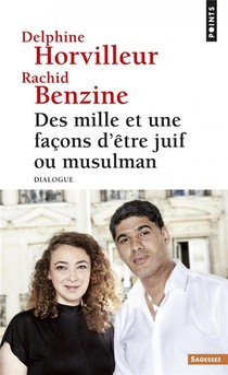 Des Mille Et Une Facons D'etre Juif Ou Musulman ; Dialogue