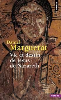 Vie Et Destin De Jesus De Nazareth