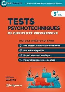 Tests Psychotechniques De Difficulte Progressive