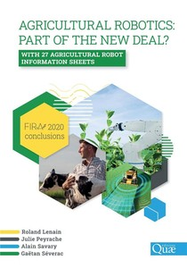 Agricultural Robotics : Part Of The New Deal ? - With 27 Agricultural Robot Information Sheets. Fira