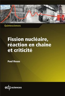 Fission Nucleaire, Reaction En Chaine Et Criticite