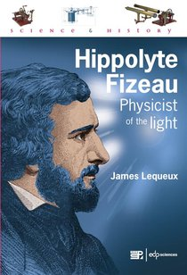 Hippolyte Fizeau - Physicist Of The Light
