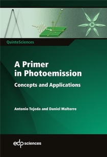 A Primer In Photoemission ; Concepts And Applications