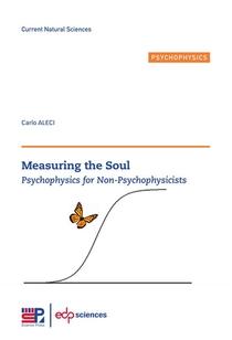 Measuring The Soul - Psychophysics For Non-psychophysicists