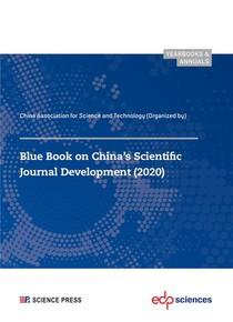Blue Book On China's Scientific Journal Development (2020)