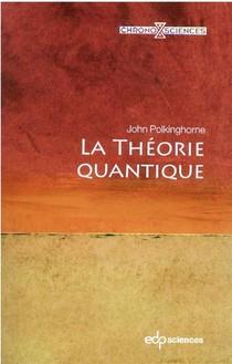 La Theorie Quantique