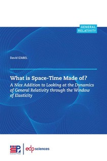 What Is Space-time Made Of ? A Nice Addition To Looking At The Dynamics Of General Relativity Through The Window Of Elasticity