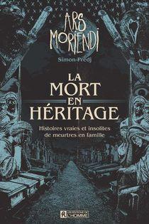 La Mort En Heritage