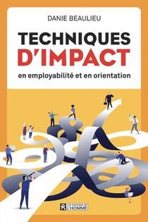 Techniques D'impact En Employabilite Et En Orientation