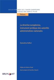 La Directive Europeenne, Un Instrument Juridique Des Autorites Administratives Nationales