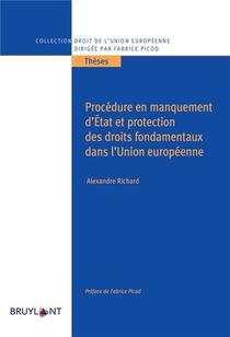 Procedure En Manquement D'etat Et Protection Des Droits Fondamentaux Dans L'union Europeenne
