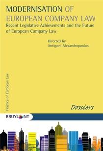 Modernisation Of European Company Law : Recent Legislative Archievements And The Future Of European Company Law